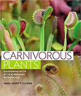 'The new complete beginners guide to growing carnivorous plants in the home and garden.'